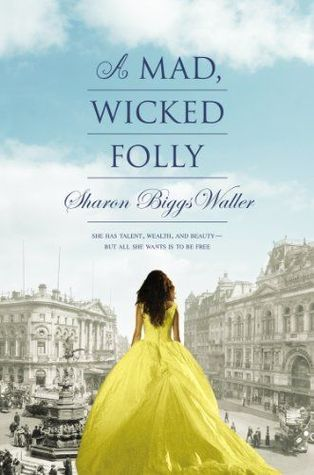 A Mad, Wicked Folly book cover