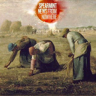 Spearmint - News From Nowhere