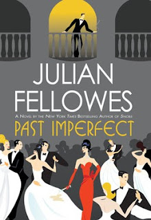 Julian Fellowes Past Imperfect