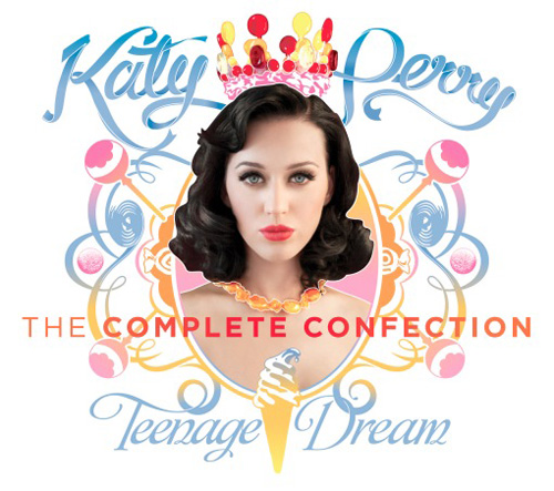 Katy Perry - Teenage dream: The complete confection | Album art