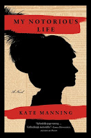 My Notoroius Life Kate Manning cover