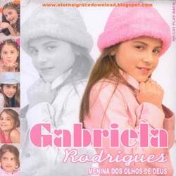 Gabriela Rodrigues - Menina dos Olhos de Deus