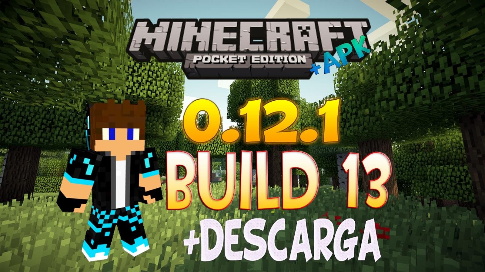 скачать minecraft pe build 13