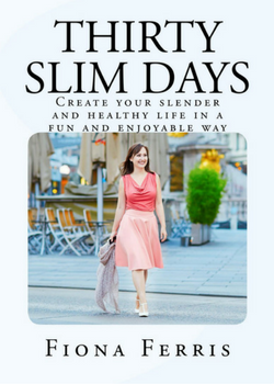 Thirty Slim Days: Available now on Amazon Kindle and paperback