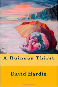 A Ruinous Thirst