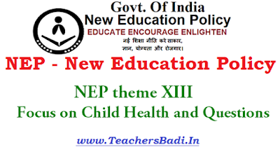 NEP,New Education Policy, Focus on Child Health and Questions