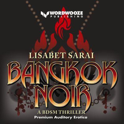 BANGKOK NOIR<br>Lisabet Sarai