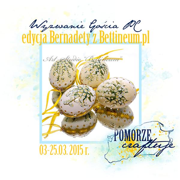 http://pomorze-craftuje.blogspot.com/2015/03/wyzwanie-goscia-pc-wiosna-wiosna-ach-to.html