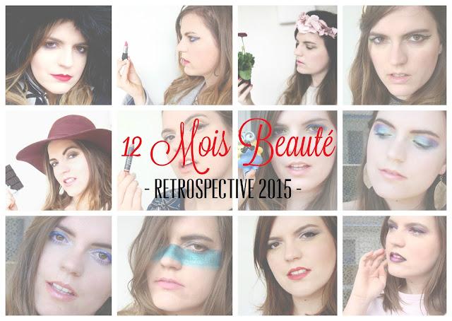 12 mois de bonheur beauté sur le blog en 2015