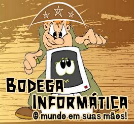 CONHEÇA A BODEGA INFORMATICA