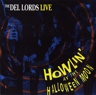 The Del Lords - Howlin' At The Halloween Moon (1988 Great US Power Rock'n'roll Live - Wave)