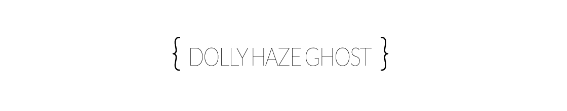 Dolly Haze Ghost