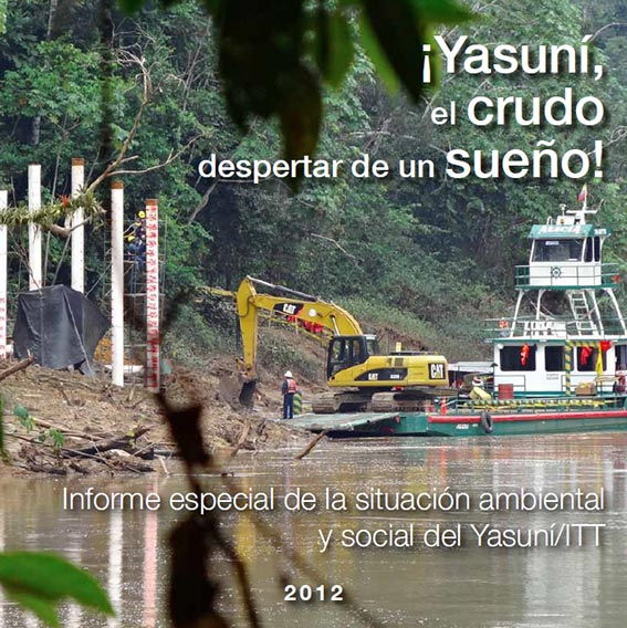 Informe: Yasun, el crudo despertar de un sueo