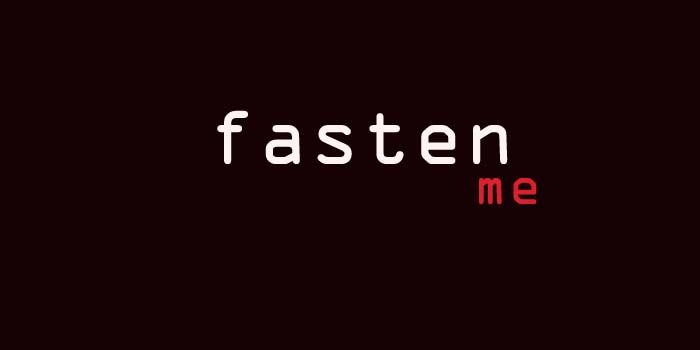 Fasten Me