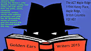 Local Talent Showcase: Golden Ears Writers - Living the Writer's Life:Mystery Jan 20, 2015