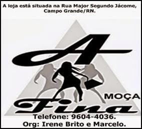 Loja A Moça Fina - Campo Grande/RN