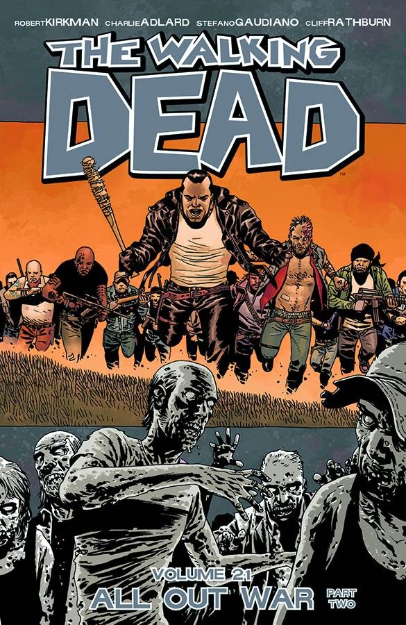 The Walking Dead, Vol. 21: All Out War, Part 2