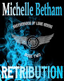 Retribution - Book #2 in The Lone Riders MC Series