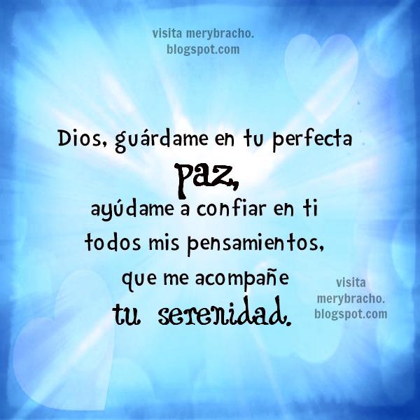 Oración Dios dame tu protección y bendición. Imagen con linda oración de la mañana, Dios me ayuda, me cuida, mensaje cristiano en forma de oración para buen día. Entre poemas y Vivencias por Mery Bracho.