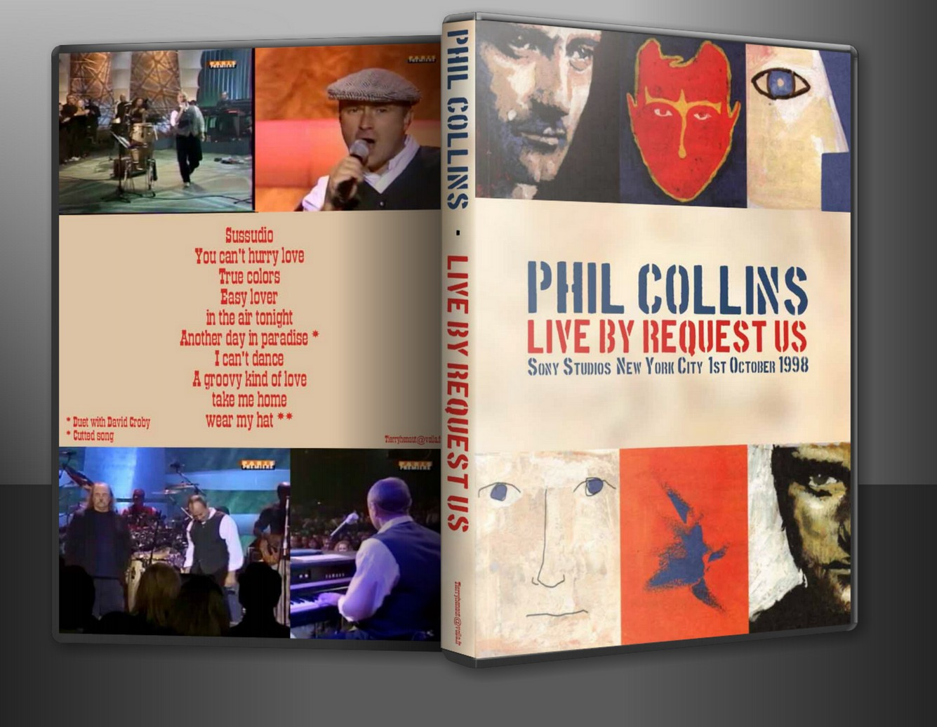 http://1.bp.blogspot.com/-nCr3zQLcjBY/T-k_HJp9mXI/AAAAAAAAGdw/M71Sau0ZSgA/s1600/DVD+Cover+For+Show+-+Phil+Collins+-+Live+By+Request+1998.jpg