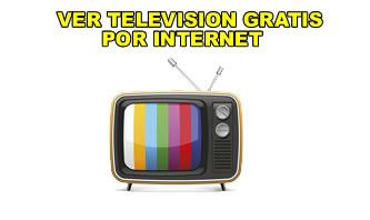 TELEVISIÓN GRATIS EN INTERNET