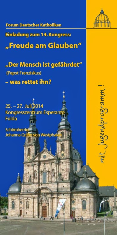 Forum Deutscher Katholiken: KONGRESS: FULDA 25.-27. JULI  Mit UPDATES vom Kongress!
