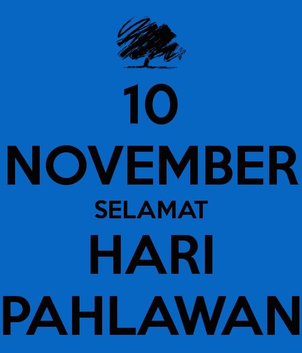 Hari Pahlawan, Refleksi Hari Pahlawan, 10 November