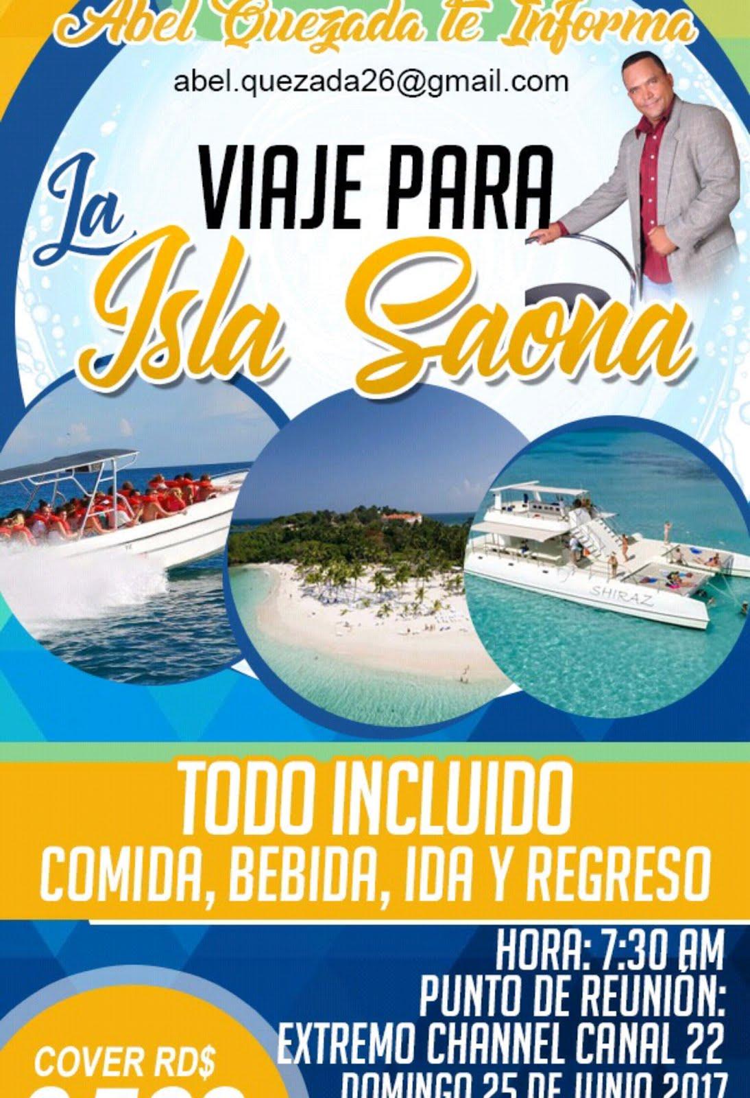 Domingo 25 de Junio vamonos con AbelQuezada.com a la isla Saona
