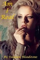 <i>Am I Real</i><br>By Damian Bloodstone