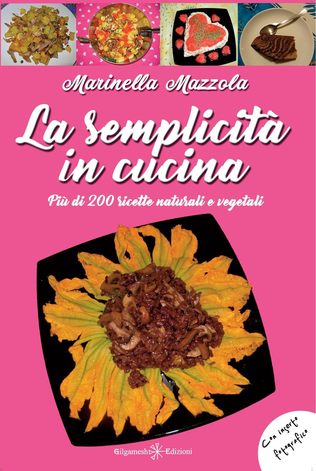 """Il Libro """"La semplicità in cucina"""" di Mary in cucina"""