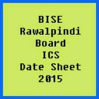 Rawalpindi Board ICS Date Sheet 2016, Part 1 and Part 2