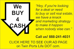 We Buy TWIN PORTS Houses