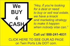 We Buy TWIN PORTS Houses