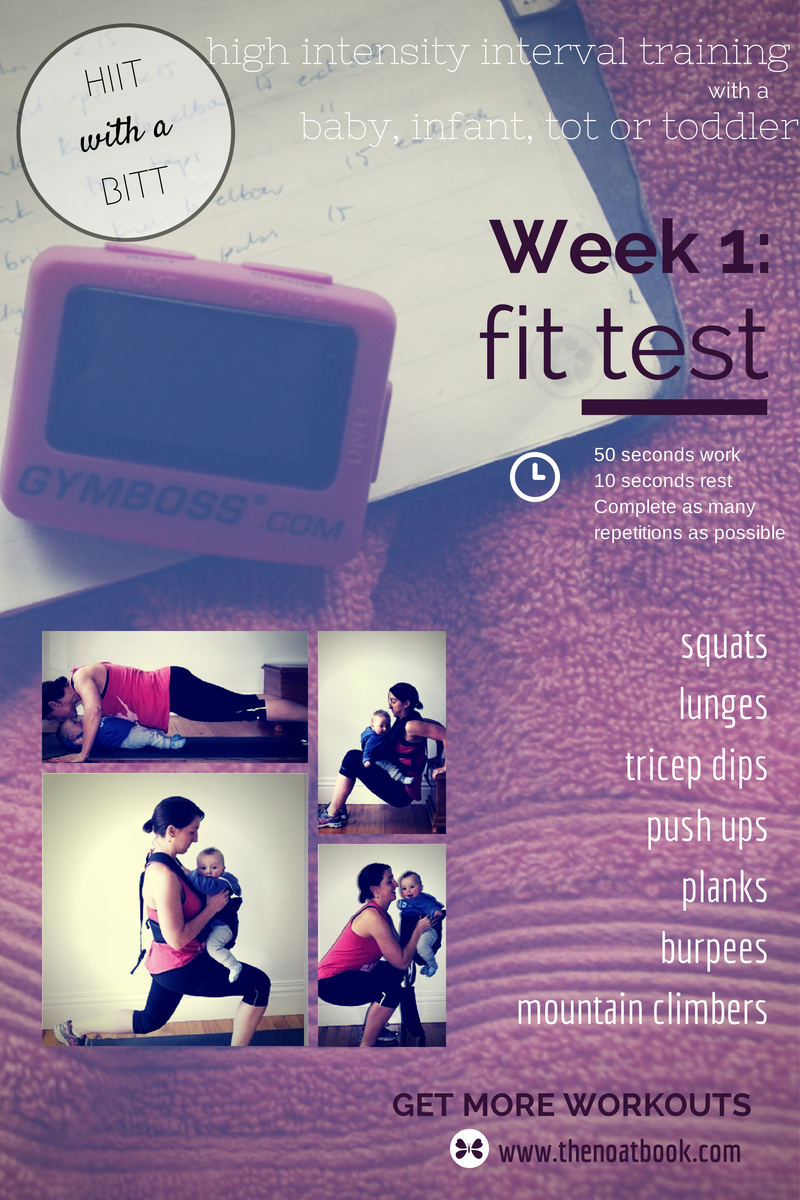 HIIT with a BIIT Week 1 Fit Test Working Out with your baby