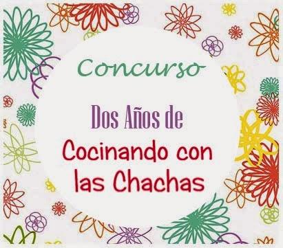 http://cocinandoconlaschachas.blogspot.com.es/2014/03/concurso-dos-anos-de-cocinando-con-las.html