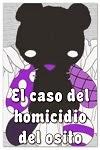 http://shojo-y-josei.blogspot.com.es/2013/10/el-caso-del-homicidio-del-osito.html