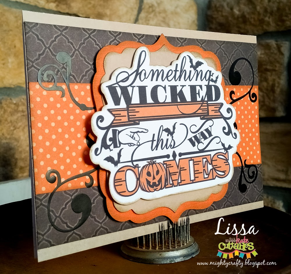 Something Wicked card for Miss Kate Cuttable by Lissa
