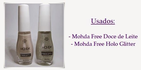 Esmaltes Mohda Free Doce de Leite e Holo Glitter