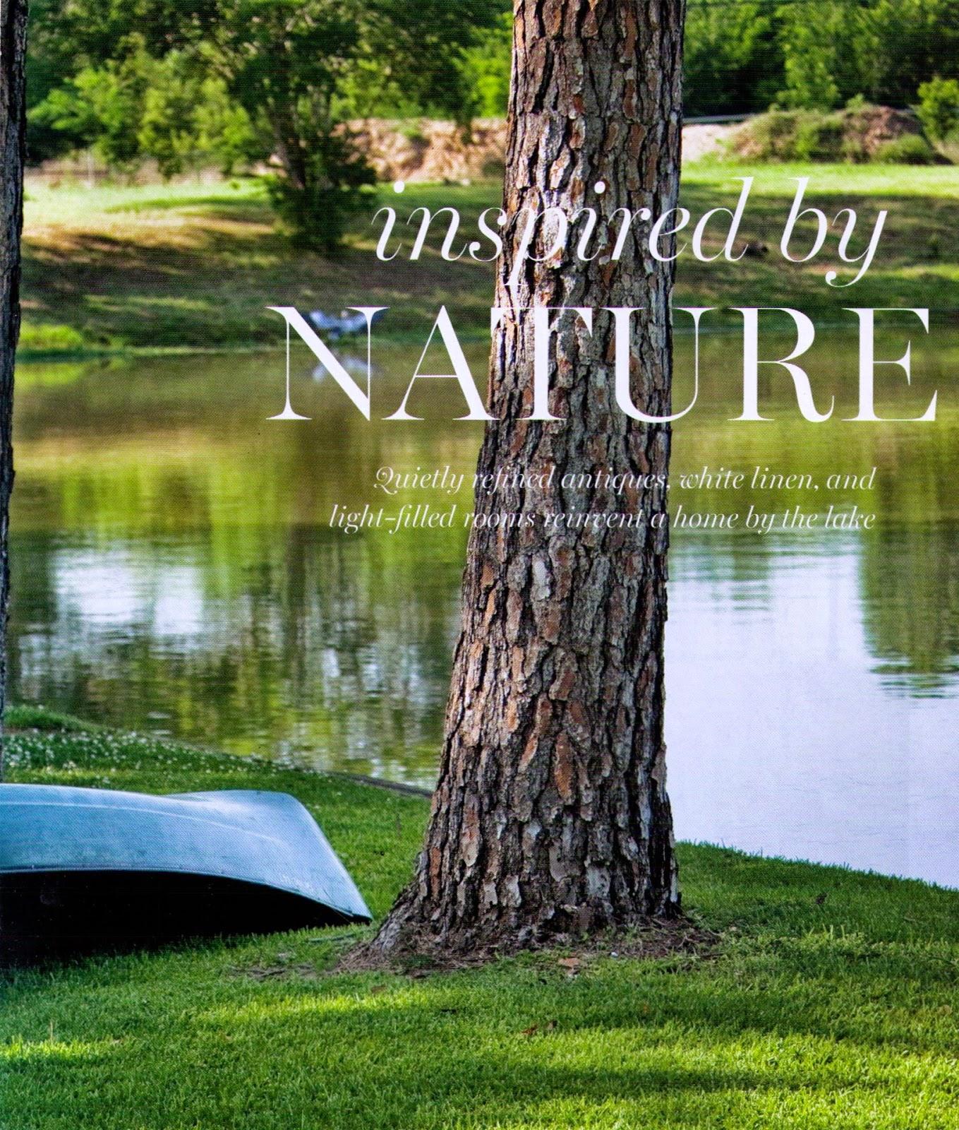 Interior Design By Shannon Bowers Photography Peter Vitale Written Linda Sherbert Inspired Nature Produced Leslie Newsom Rascoe