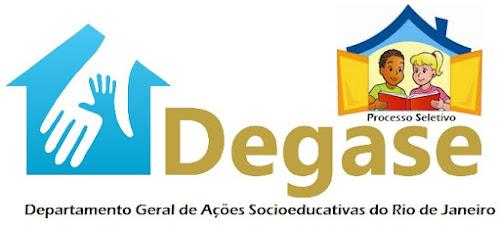 Autorizado Concurso DEGASE RIO - RJ com 332 vagas