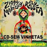 Ziggy Marley - Fly Rasta (2014) CD-Sem Vinhetas DJ Helder Angelo