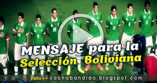 mensaje-seleccion-boliviana-cochabandido-blog