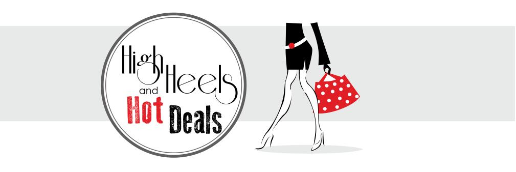 High Heels and Hot Deals