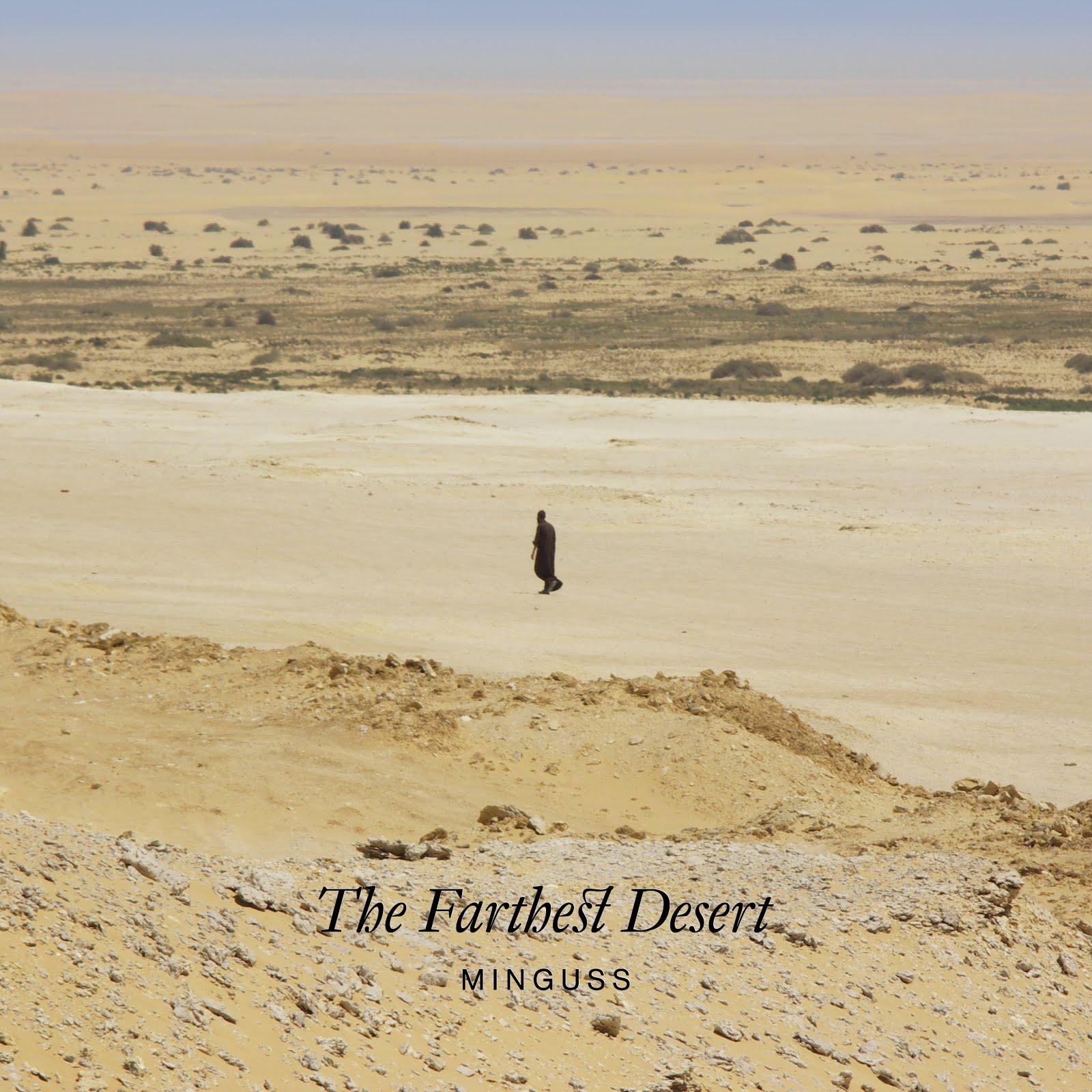 The Farthest Desert