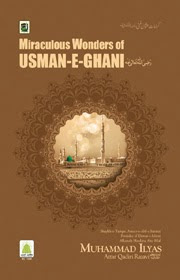 Miraculous Wonders of Usman-e-Ghani