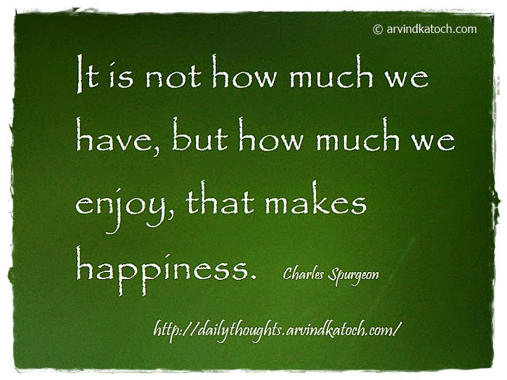 happiness, enjoy, Daily quote, Thought