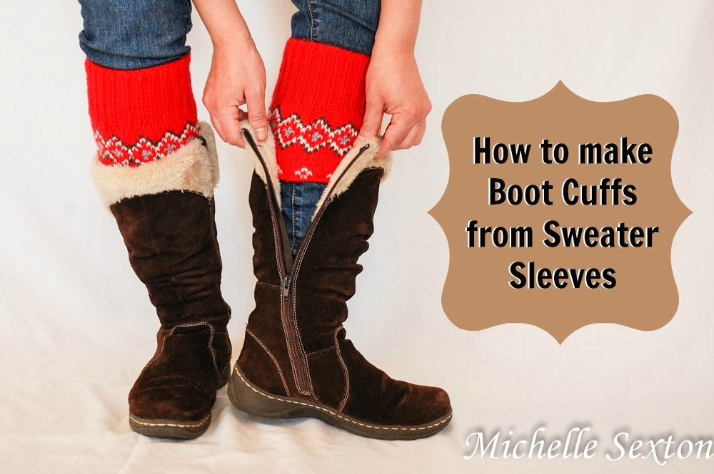 How to turn sweater sleeves into boot cuffs - 15 minute tutorial - click through and learn how.