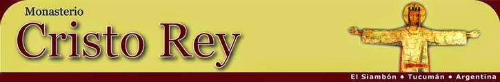 Monasterio Cristo Rey - El siambon