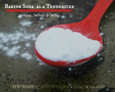 The Fork Ran Away With The Spoon Baking Soda As A Tenderizer