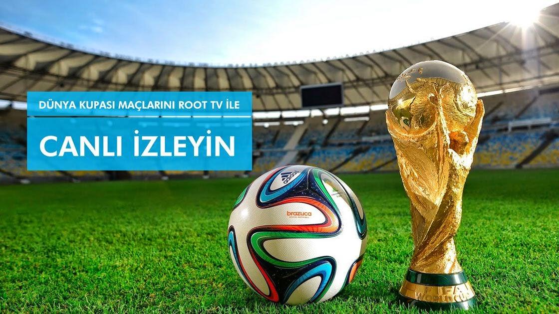 Dünya Kupası Maçlarını İzleyin!